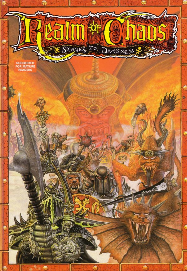 http://wh40k.lexicanum.com/mediawiki/images/4/44/Realms_of_Chaos_Slaves_to_Darkness_FCover.jpg