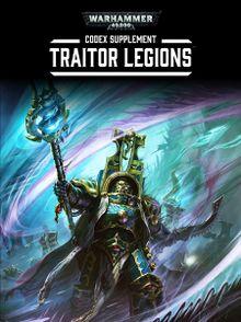 Codex Supplement: Traitor Legions - Warhammer 40k - Lexicanum