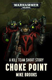 Choke Point (Short Story) - Warhammer 40k - Lexicanum