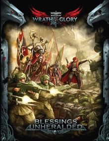 Wrath&Glory Blessings Unheralded.jpg