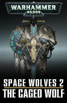 The Caged Wolf (Short Story) - Warhammer 40k - Lexicanum