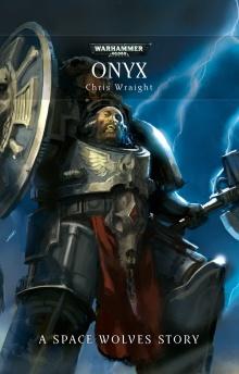 Onyx (Short Story) - Warhammer 40k - Lexicanum