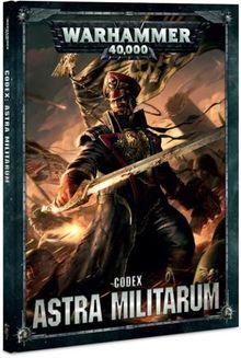 Codex: Astra Militarum (8th Edition) - Warhammer 40k - Lexicanum